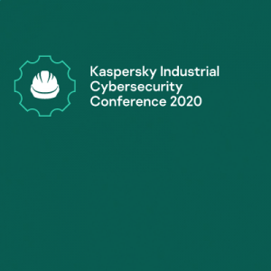 Kaspersky Industrial Cybersecurity Conference 2020