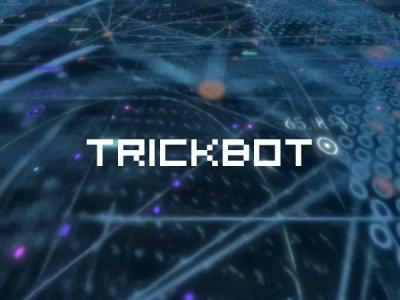 TrickBot получил новый модуль для защиты от обнаружения